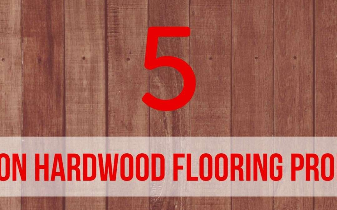 5 Common Hardwood Flooring Problems