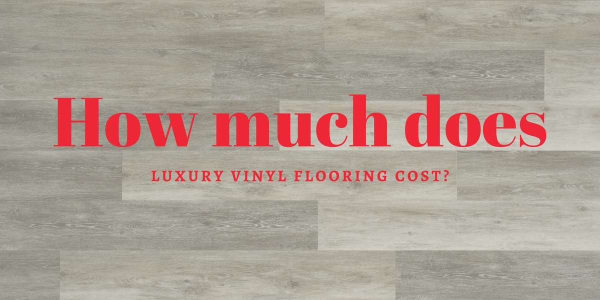 How Much Does Luxury Vinyl Flooring Cost Carpet Depot