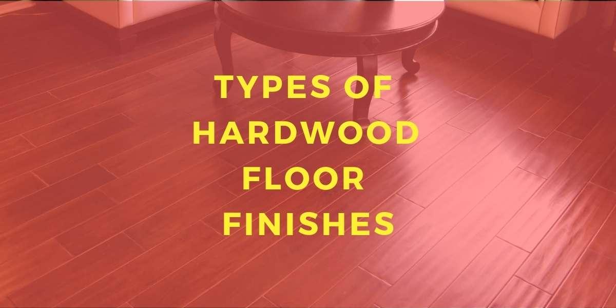 Types Of Hardwood Flooring Finishes Carpet Depot