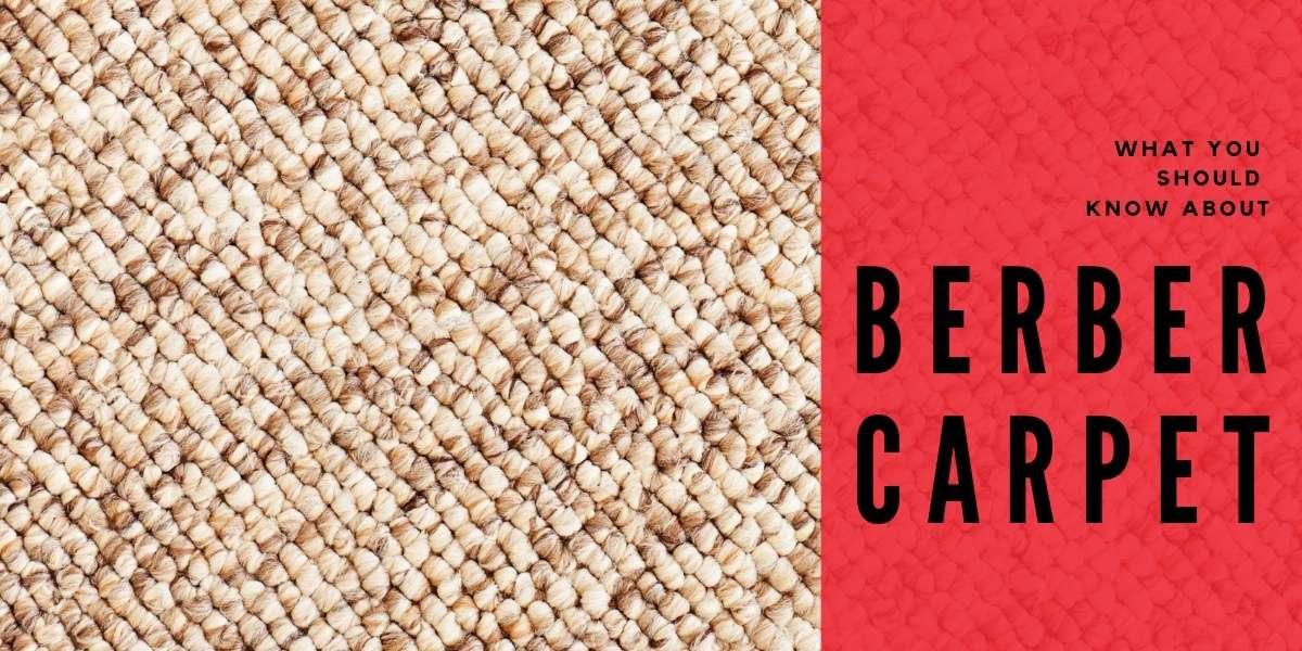 What You Should Know About Berber Carpet Carpet Depot